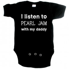 Body Bébé Rock I listen to Pearl Jam with my daddy