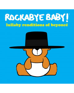 Rockabye Baby Beyonce Lullaby Renditions