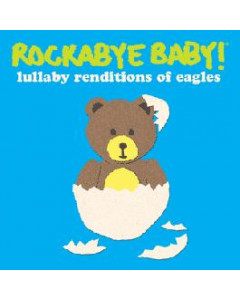 Rockabye Baby the Eagles CD Lullaby