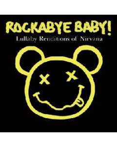 Rockabye Baby Nirvana Lullaby Renditions