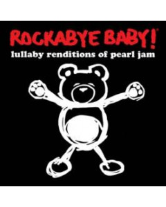 Rockabye Baby Pearl Jam CD Lullaby