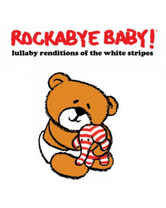 Rockabye Baby White Stripes CD